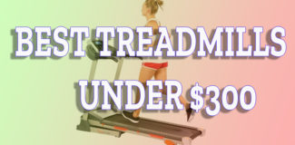 10 best treadmill under $300 | Best Reviews 2019