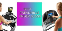 Top 10 Best Treadmills Under 1500 Dollars | Updated Picks for 2019
