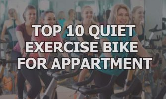 Top 10 Quiet Exercise Bike for Apartment in 2019