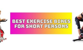 Top 10 best exercise bike for short person | Best Picks in 2019