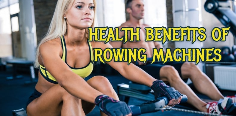 Benefits of Rowing Machine Workouts