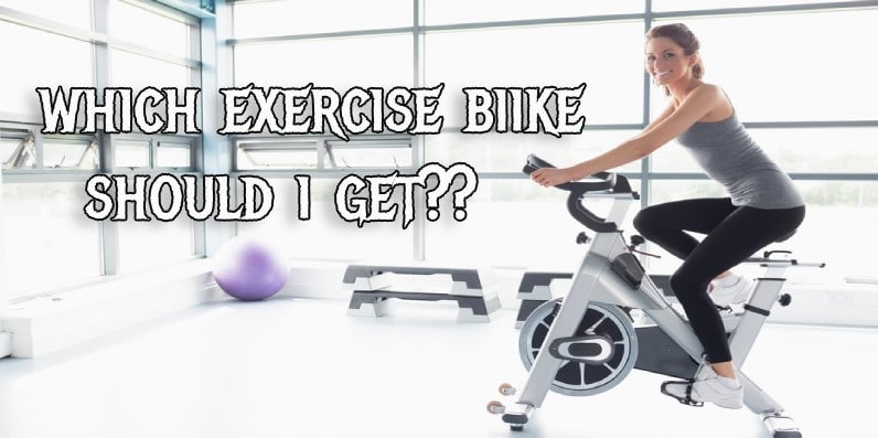 What Exercise Bike should I Get