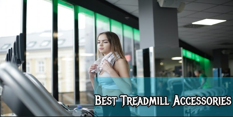 Best Treadmill Accessories