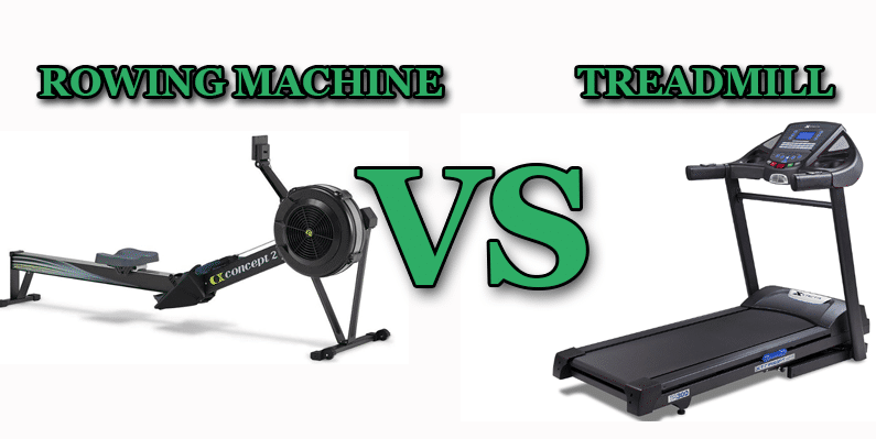 Treadmill or Rowing machine