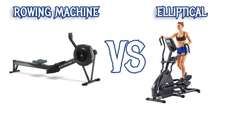 Rowing machine vs elliptical