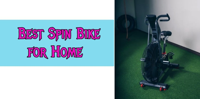Best Spin Bike for Home