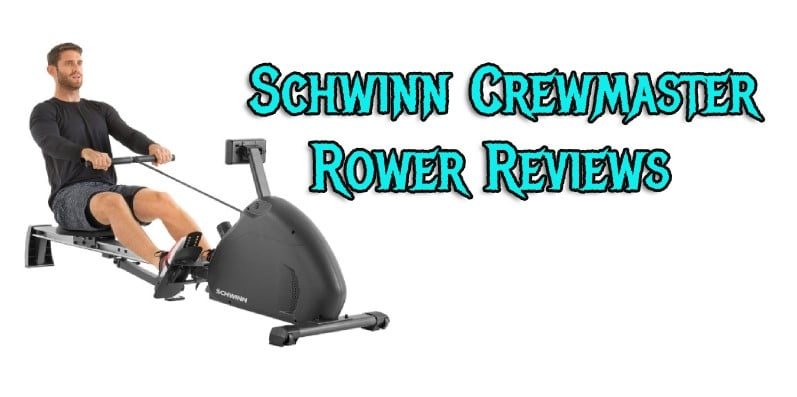 Schwinn Crewmaster Rower Reviews