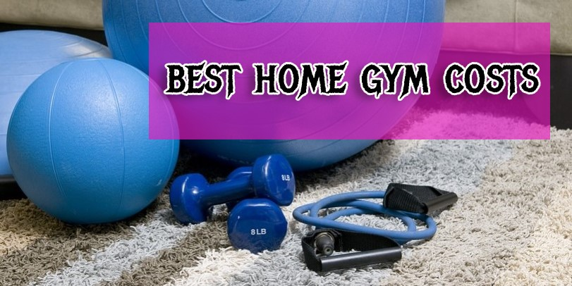 Best home gym costs