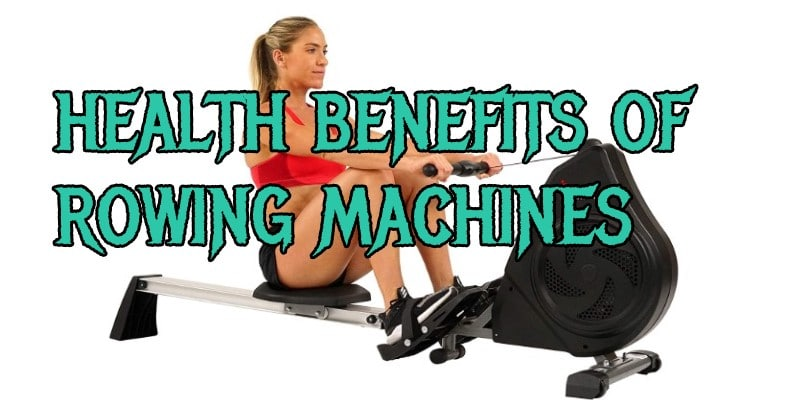 health benefits of rowing machine