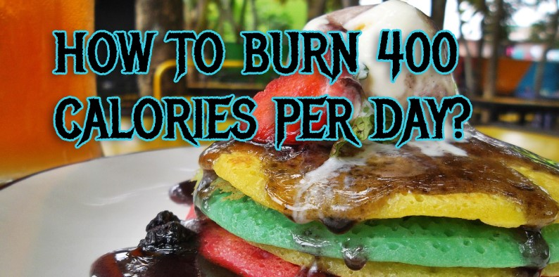 burn 400 calories a day