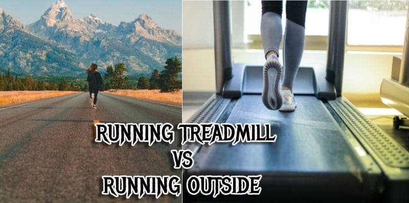 Treadmill vs Running Outside for Weight loss