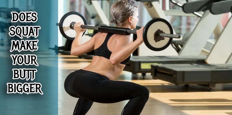 Does a squat make your hips bigger