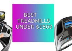 Best Treadmills under 1500