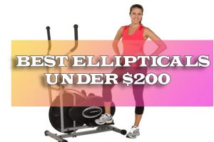 best ellipticals under $200